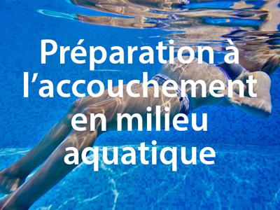Préparation à l'accouchement en milieu aquatique